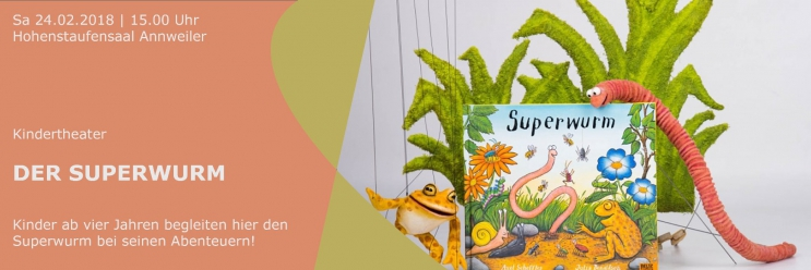 Kindertheater: Der Superwurm